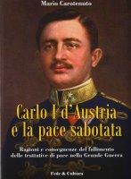 Carlo-I-d-Austria-e-la-pace-sabotata