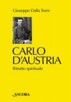 copertina-Carlo-d-Austria---Dalla-Torre